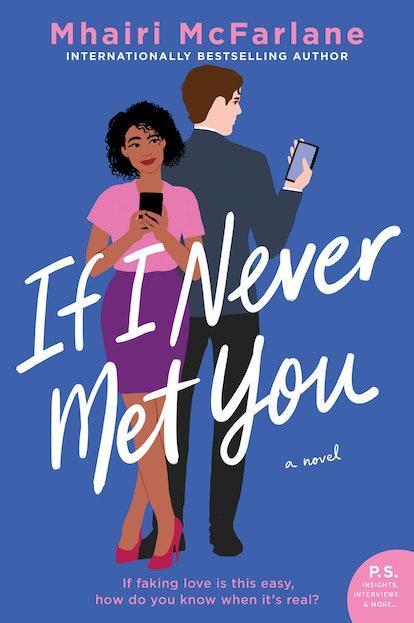 'If I Never Met You' — Mhairi McFarlane