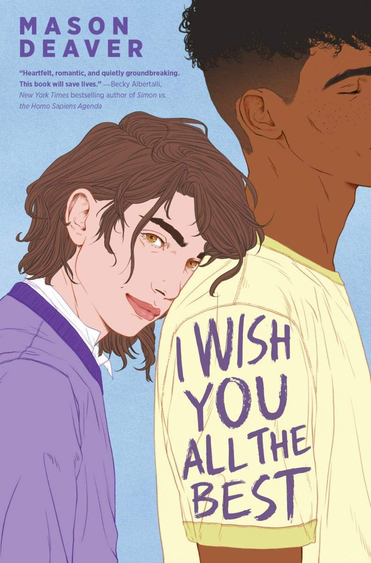 'I Wish You All The Best' — Mason Deaver
