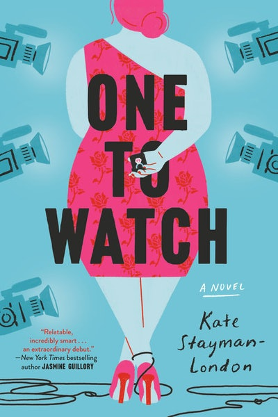 'One to Watch' by Kate Stayman-London