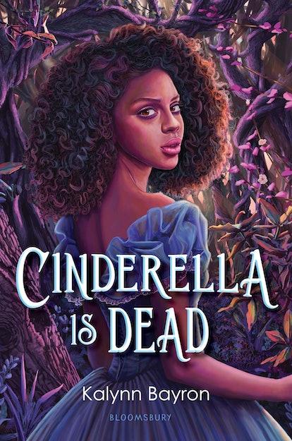 'Cinderella Is Dead' — Kalynn Bayron
