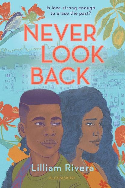 'Never Look Back' — Lilliam Rivera