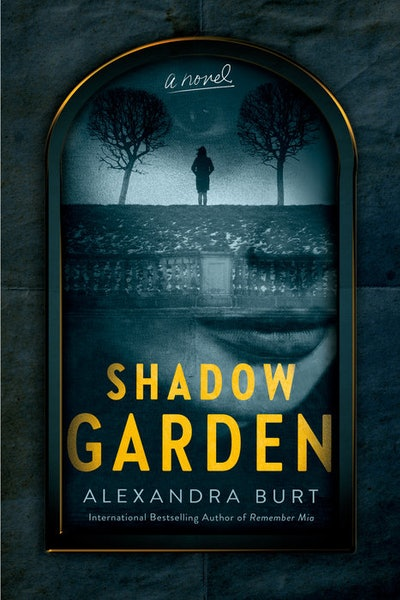 'Shadow Garden' by Alexandra Burt