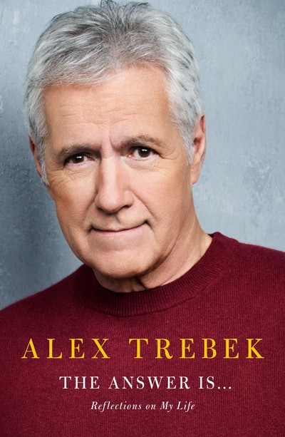 'The Answer Is...: Reflections on My Life' by Alex Trebek