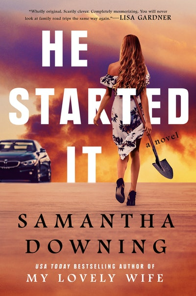 'He Started It' by Samantha Downing