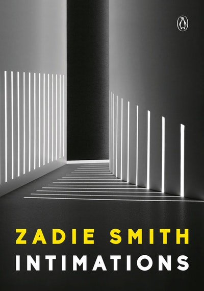 'Intimations' by Zadie Smith