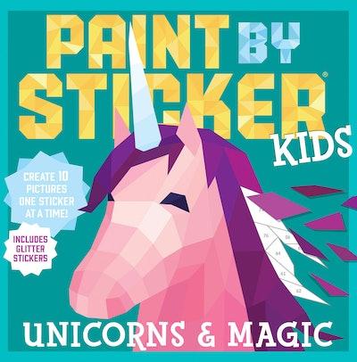 Workman Publishing Paint by Sticker Kids: Unicorns & Magic