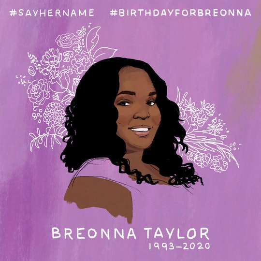 You can donate money to Breonna Taylor's family in honor of her 27th birthday this Friday.