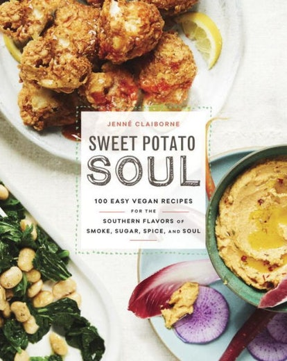 'Sweet Potato Soul: 100 Easy Vegan Recipes for the Southern Flavors of Smoke, Sugar, Spice, and Soul' by Jenné Claiborne
