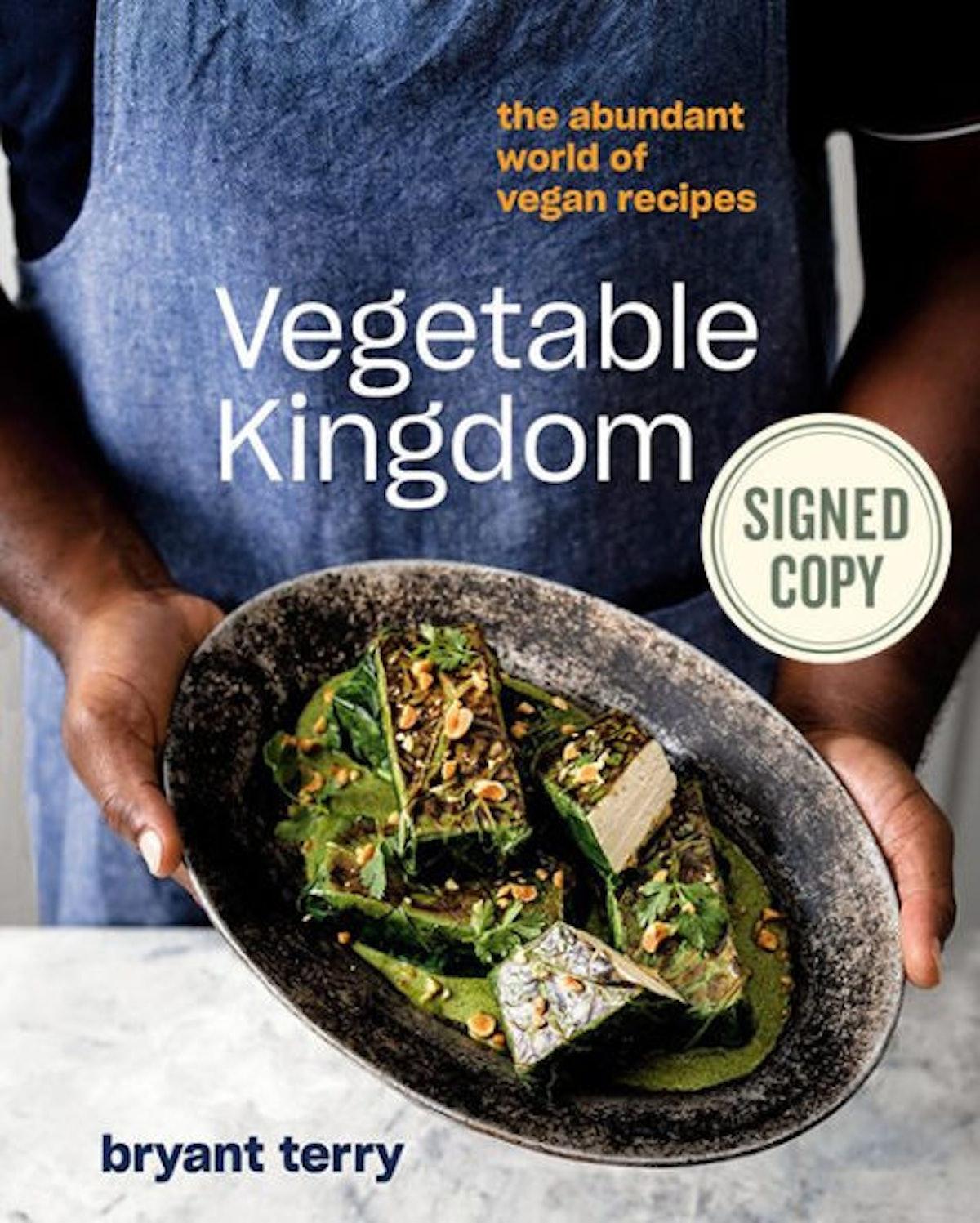 'Vegetable Kingdom: The Abundant World of Vegan Recipes' by Bryant Terry