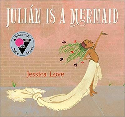 """""""Julian Is a Mermaid"""" by Jessica Love"""