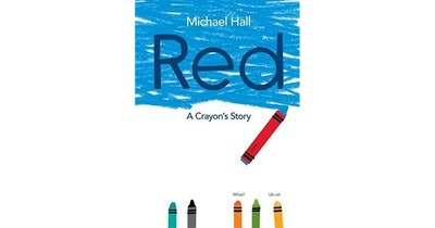 'Red: A Crayon's Story' By Michael Hall