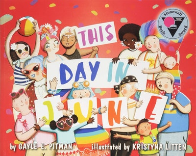 'This Day In June' By Gayle E. Pitman