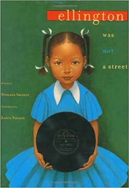 Ellington Was Not A Street by Ntozake Shange