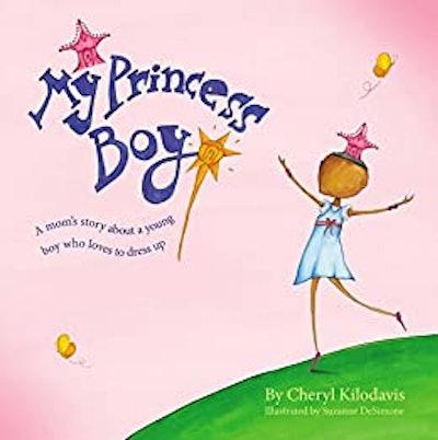 'My Princess Boy' By Cheryl Kilodavis