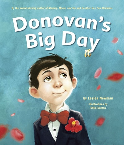 'Donovan's Big Day' By Leslea Newman