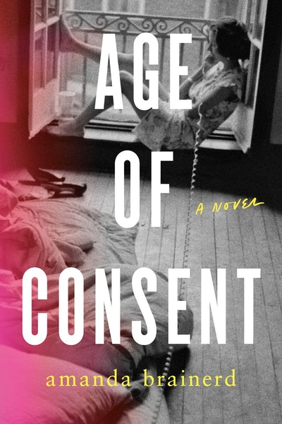 'Age of Consent' by Amanda Brainerd