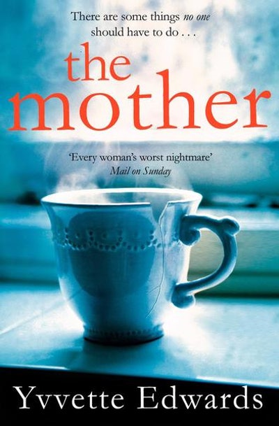'The Mother' by Yvvette Edwards