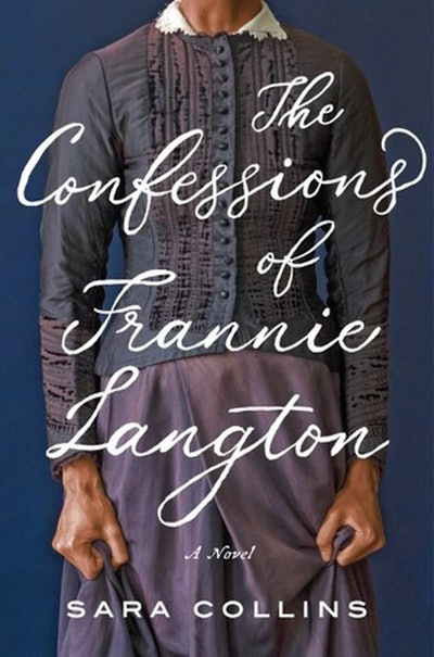 'The Confessions Of Frannie Langton' by Sara Collins