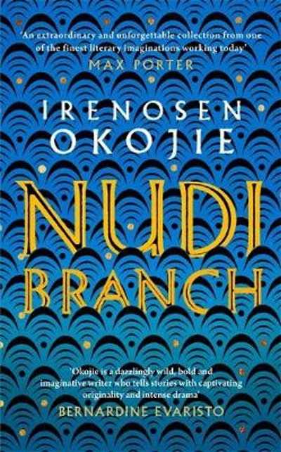 'Nudibranch' by Irenosen Okojie