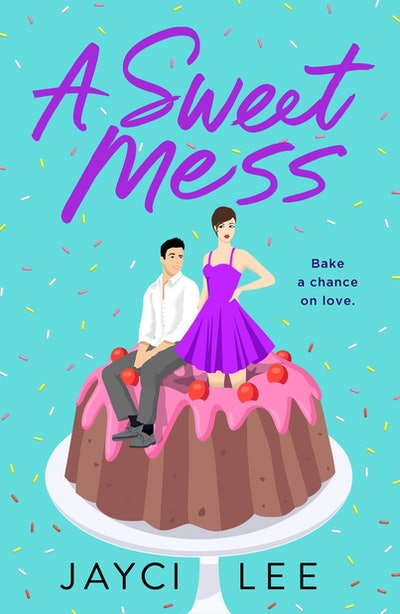'A Sweet Mess' by Jayci Lee