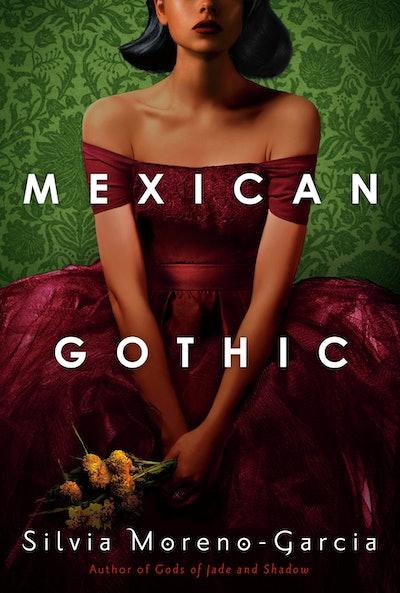 'Mexican Gothic' by Silvia Moreno-Garcia