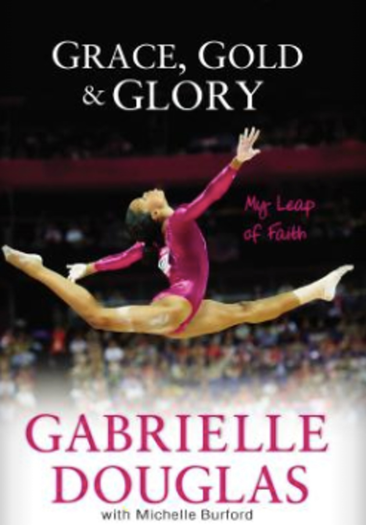 'Grace, Gold, and Glory: My Leap of Faith'
