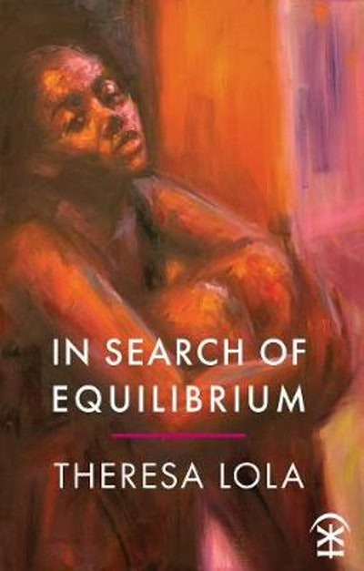 'In Search of Equilibrium' by Theresa Lola