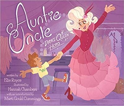 'Auntie Uncle: Drag Queen Hero' by Ellie Royce