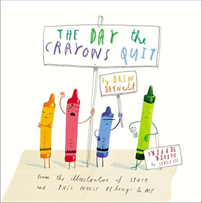 'The Day The Crayons Quit' by Drew Daywalt