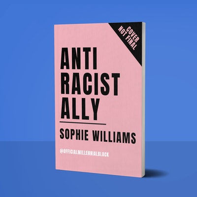 'Anti-Racist Ally, An Introduction to Action & Activism'