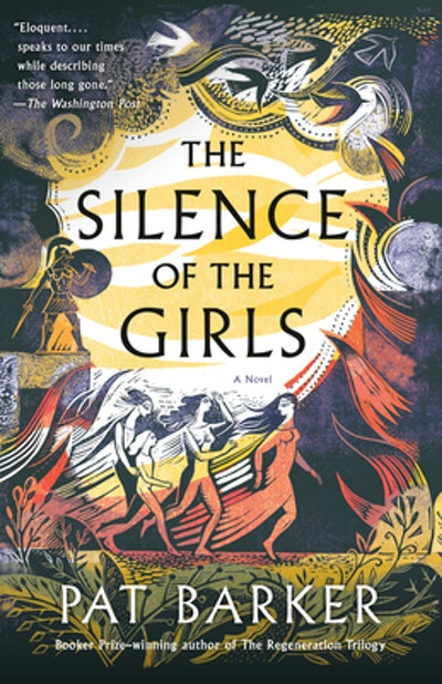 'The Silence of the Girls' By Pat Barker