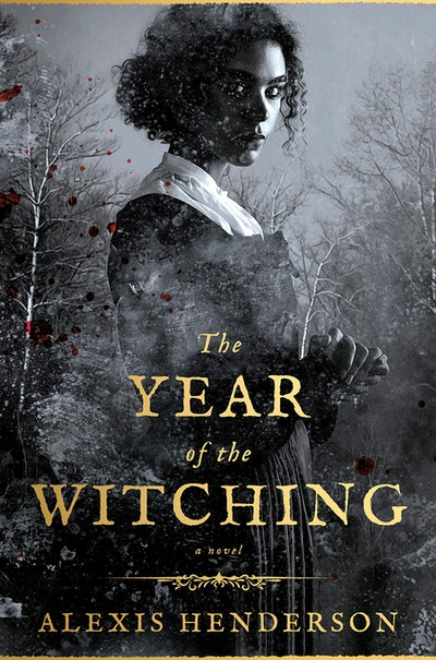 'The Year of the Witching' by Alexis Henderson