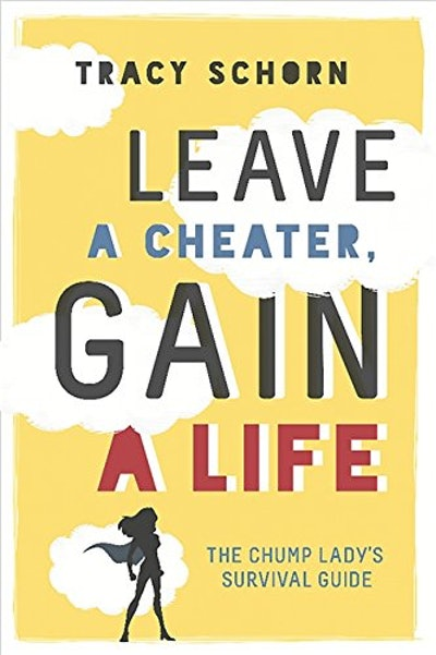 'Leave a Cheater, Gain a Life'
