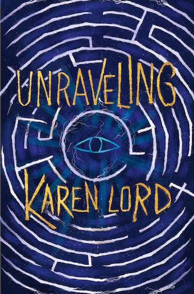 'Unraveling' by Karen Lord