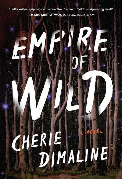 'Empire of Wild' by Cherie Dimaline