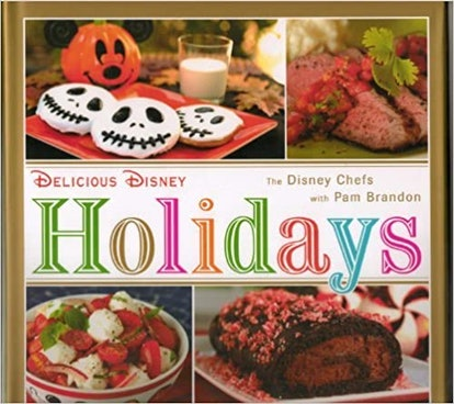 Delicious Disney Holidays by the Disney Chefs by Pam Brandon (2012) Hardcover