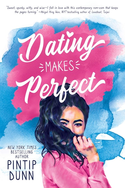 'Dating Makes Perfect' by Pintip Dunn