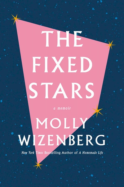 'The Fixed Stars' by Molly Wizenberg