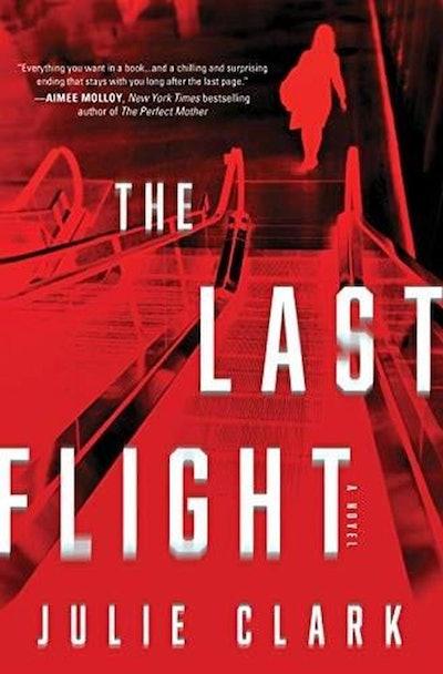 'The Last Flight' by Julie Clark