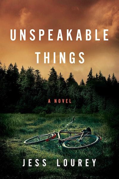 'Unspeakable Things' by Jess Lourey