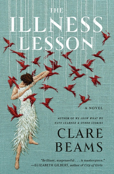 'The Illness Lesson' by Clare Beams