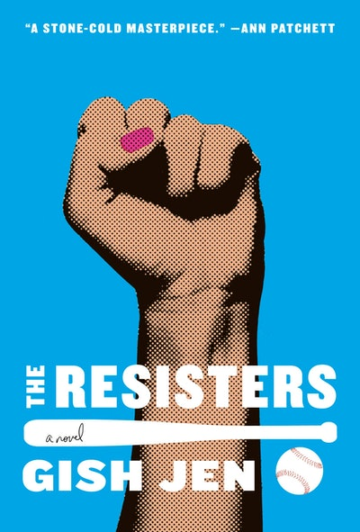 'The Resisters' by Gish Jen