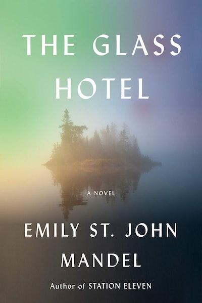 'The Glass Hotel' by Emily St. John Mandel