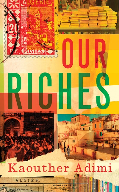 'Our Riches' by Kaouther Adimi