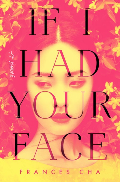 'If I Had Your Face' by Frances Cha