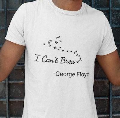 I Can't Breathe George Floyd T-Shirt