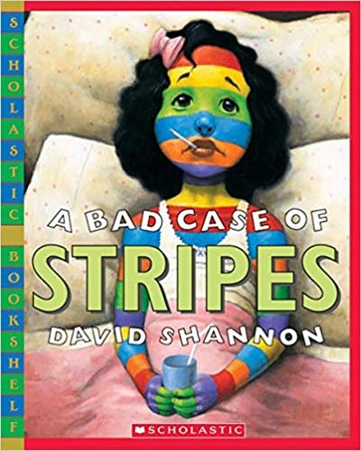 'A Bad Case of Stripes' by David Shannon