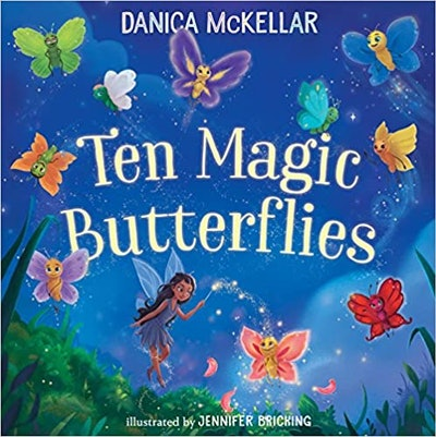 'Ten Magic Butterflies' by Danica McKellar