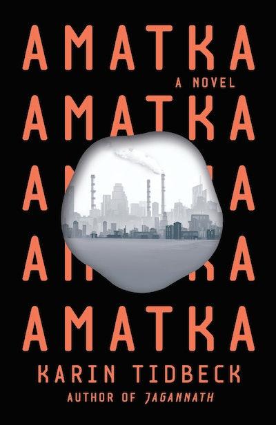 'Amatka' by Karin Tidbeck