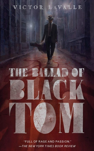'The Ballad of Black Tom' by Victor LaValle